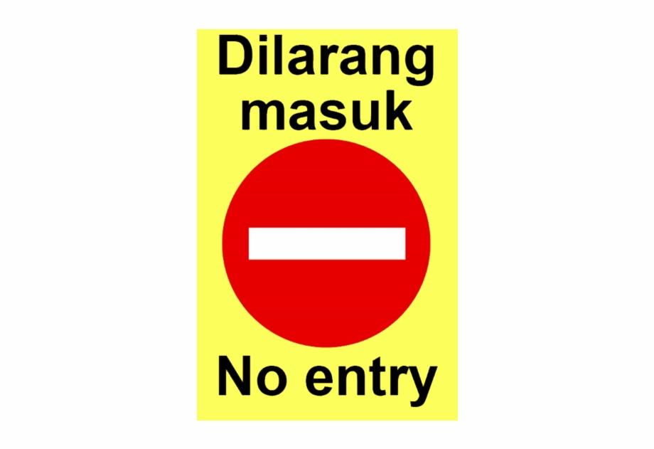 Dilarang Masuk No Entry Transparent Png Download 1875720 Vippng