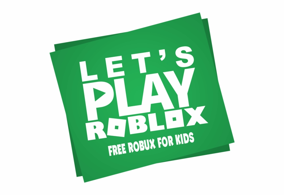 Free Robux For Kids Play Roblox Transparent Png Download