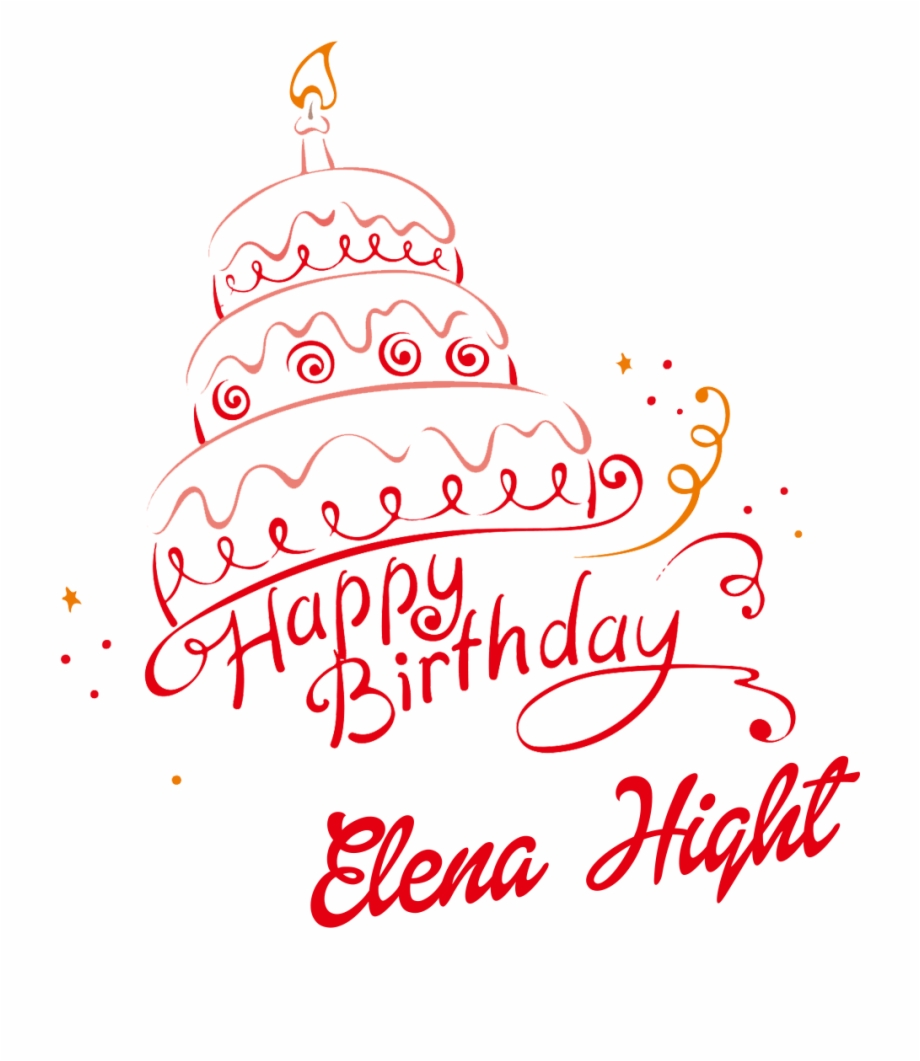 Elena Hight Happy Birthday Name Png Transparent Png Download 74226 Vippng