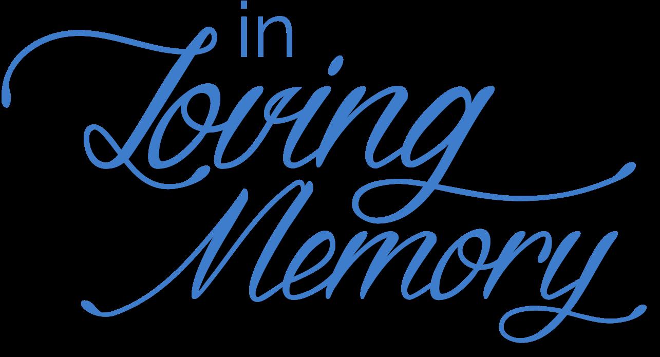 in loving memory png - In Memory - Loving Memory Fonts ...